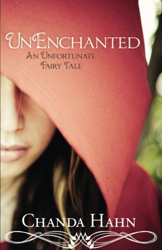 UnEnchanted: An Unfortunate Fairy Tale (Unfortunate Fairy Tale;[bk. 1])