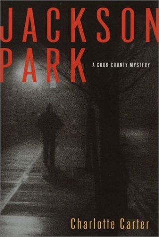 Jackson Park (Cook County Mystery) pdf