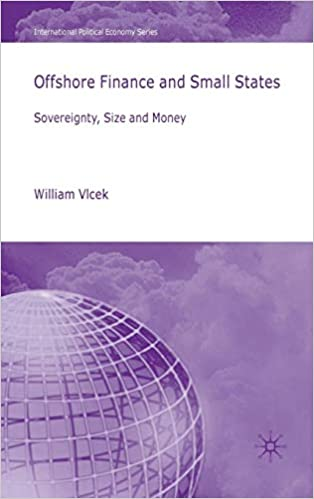 Offshore Finance and Small States: Sovereignty, Size and Money (International Political Economy)