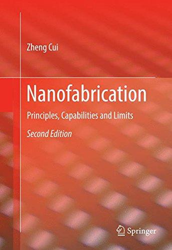 Nanofabrication: Principles, Capabilities and Limits