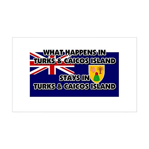 CafePress What Happens in Turks & Caicos Island Stays There Rectangle Bumper Sticker Car Decal