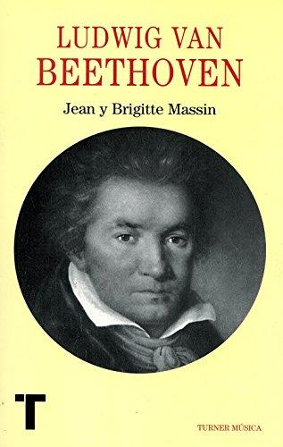 Descargar Libro Ludwig Van Beethoven Jean Y Brigitte Massin