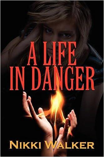 A Life in Danger