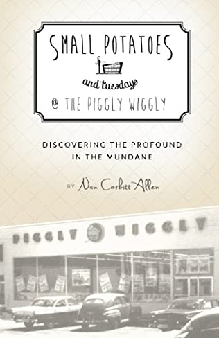 book cover of Small Potatoes and Tuesdays @ The Piggly Wiggly