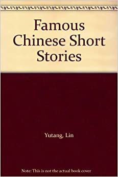 Book Famous Chinese Short Stories
