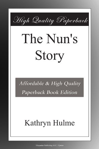 The Nun's Story (1956) (Book) written by Kathryn Hulme
