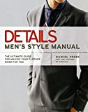 Details Men's Style Manual: The Ultimate Guide for