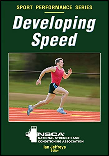 Developing Speed: National Strength and Conditioning