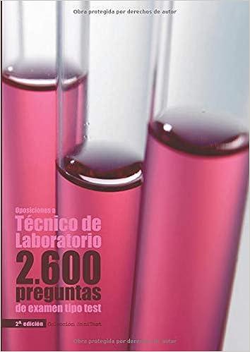 Oposiciones a Técnico de Laboratorio: 2.600 preguntas de examen tipo ...