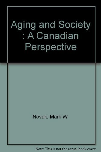 Aging and Society : A Canadian Perspective