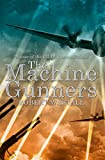 img - for The Machine Gunners book / textbook / text book