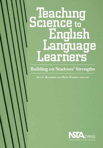 Teaching Science To English Language Learners: Building on Students' Strengths (#PB218X) by National Science Teachers Association