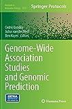 Genome-Wide Association Studies and Genomic Prediction (Methods in Molecular Biology)