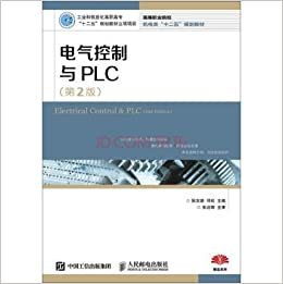 Electrical control and PLC Version 2(Chinese Edition): RUAN YOU DE