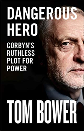 Dangerous Hero: Unmissable new biography of Jeremy Corbyn from our