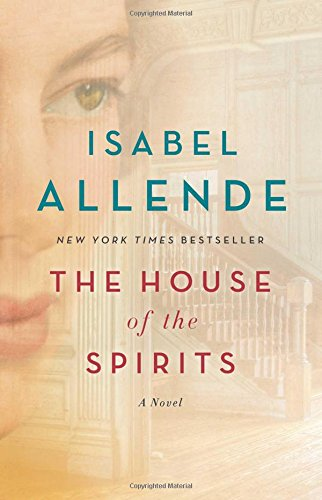 The House of the Spirits: A -