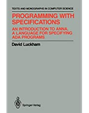 Programming with Specifications: An Introduction to ANNA, A Language for Specifying Ada Programs