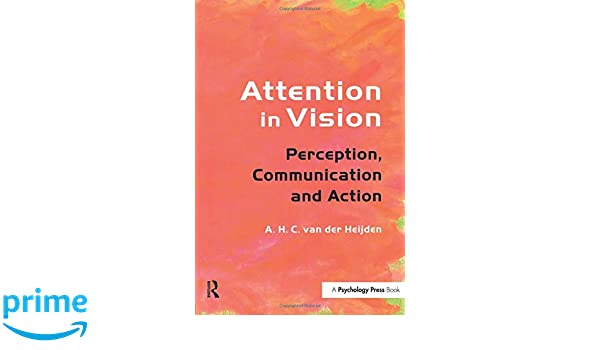 Perception, Action, Attention and Communication (Dr. Fantoni)