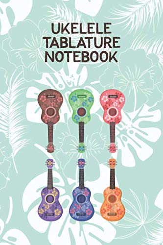 Ukelele Tablature Notebook: Designed For Composition,Songwriting and Performance of Uke Players (Inch By Inch Row By Row Chords)