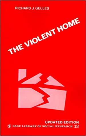 Book The Violent Home: Study of Physical Aggression Between Husbands and Wives (SAGE Library of Social Research)