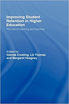 Book Improving Student Retention in Higher Education: The Role of Teaching and Learning