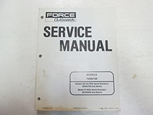1998 force outboards models 75 90 120 service repair shop manual rh amazon com clymer force outboard shop manual force outboard shop manual