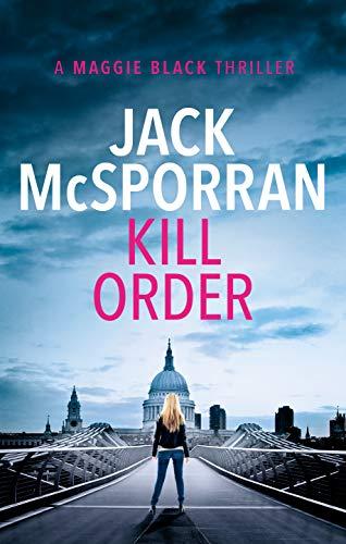 Kill Order (Maggie Black Book 1)