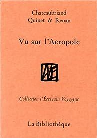 Vu sur l'Acropole par François-René de Chateaubriand