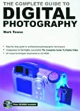 The Complete Guide to Digital Photography, Mark Towse, 1860744982