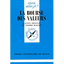 Bourse des valeurs (La) [ancienne édition]