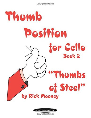 Thumb Position for Cello , Bk 2: Thumbs of Steel