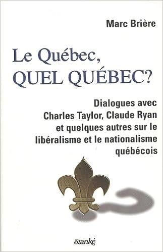Livres Le Québec, quel Québec? pdf, epub ebook