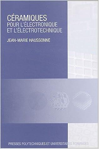 Livre gratuits en ligne Céramiques pour l'électronique et l'électrotechnique pdf