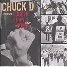 Chuck D: Louder Than a Bomb
