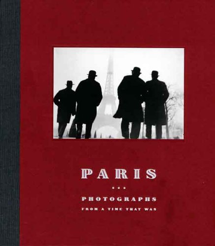 Paris: Photographs from a Time That Was (Art Institute of Chicago)