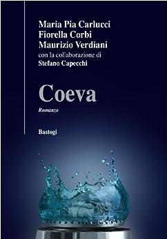 Coeva by [Capecchi, Stefano , Verdiani, Maurizio, Corbi, Fiorella, Carlucci, Maria Pia ]