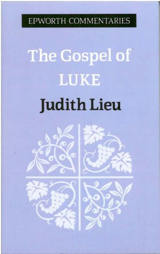 The Gospel of Luke (Epworth Commentary)