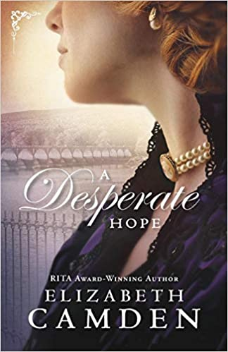 A Desperate Hope (Empire State #3) Elizabeth Camden