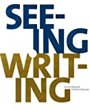 Seeing and Writing, McQquade, 0312180160