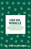 CBD OIL MIRACLE : Treat Chronic