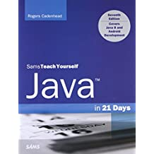 Java in 21 Days, Sams Teach Yourself (Covering Java 8) (7th Edition)