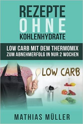 Low carb rezepte fur 2 wochen