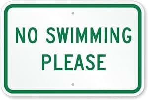 "No Swimming Sign de plástico por favor, 15""X 10"""