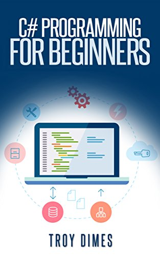 C# Programming for Beginners: An Introduction and Step-by-Step Guide to Programming in C# Pdf