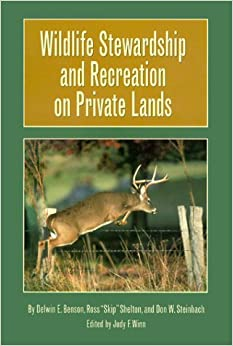 Book Wildlife Stewardship and Recreation on Private Lands (Texas A&m University Agriculture Series)