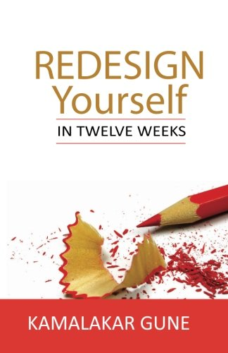 Redesign Yourself in Twelve Weeks