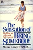 The Sensation of Being Somebody, Maurice E. Wagner, 0310339715