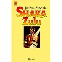 Shaka Zulu.