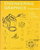 Engineering Graphics Problem Book, C. Gordon Sanders and Joe V. Crawford, 0840380046