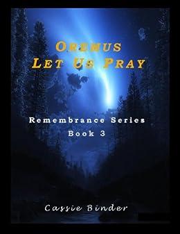 Remembrance Book 3 Oremus